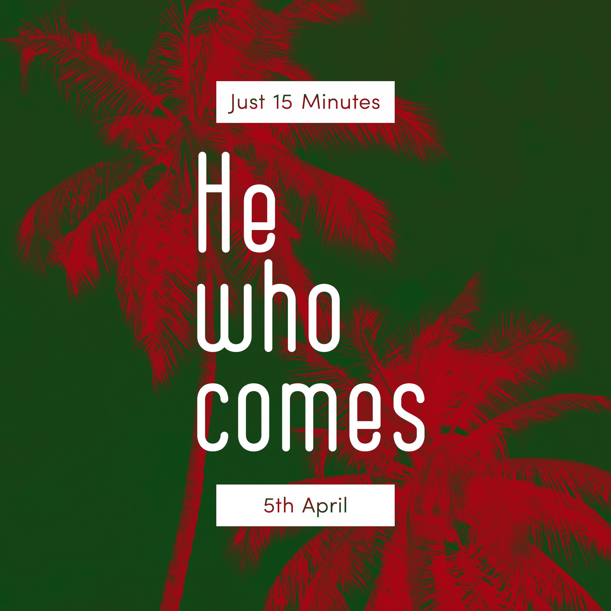 5th April - Just 15 Minutes