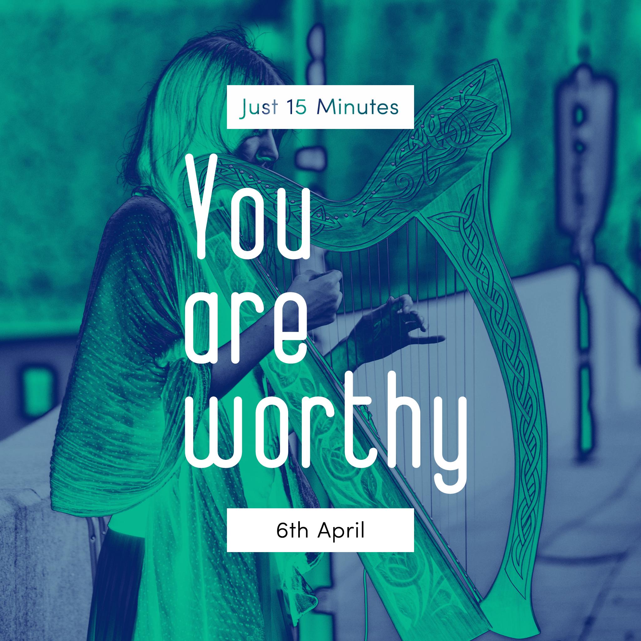 6th April - Just 15 Minutes